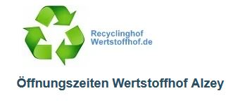 Quelle: https://www.recyclinghofwertstoffhof.de/Alzey-Worms_Alzey.html